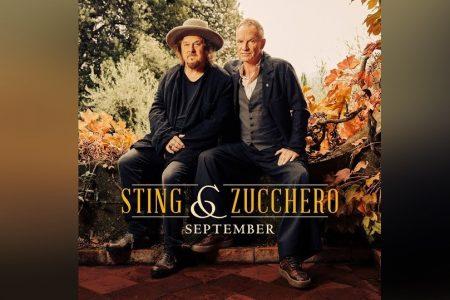 """STING APRESENTA O SINGLE """"SEPTEMBER"""", COM A COLABORAÇÃO DE ZUCCHERO"""