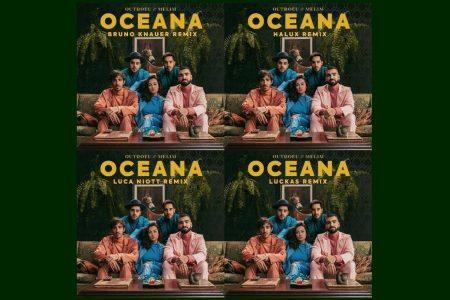 """""""OCEANA"""", O HIT COLABORATIVO DA OUTROEU E MELIM, GANHA QUATRO REMIXES"""