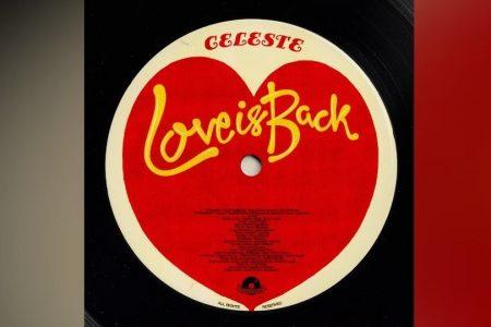 """A CANTORA CELESTE ACABA DE DISPONIBILIZAR SEU NOVO SINGLE, """"LOVE IS BACK"""", EM TODOS OS APLICATIVOS DE MÚSICA"""