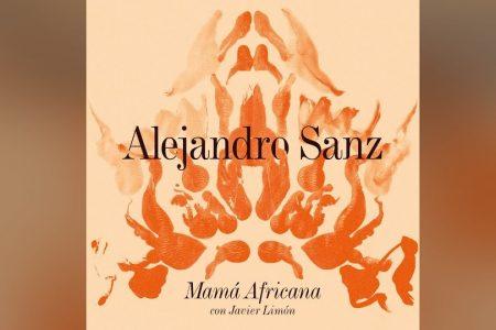 """ALEJANDRO SANZ LANÇA """"MAMÁ AFRICANA"""", FAIXA QUE INTEGRA A TRILHA SONORA DO FILME """"MULLY"""""""