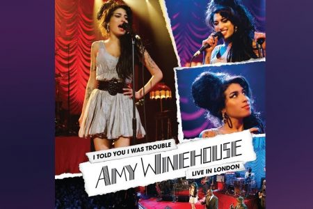 "O ÁLBUM ""I TOLD YOU I WAS TROUBLE: LIVE IN LONDON"", DE AMY WINEHOUSE, CHEGA EM VERSÃO DIGITAL NAS PLATAFORMAS"
