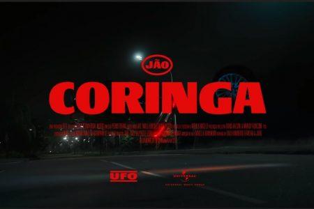 """""""CORINGA"""", NOVO SUCESSO DE JÃO, SUPERA UM MILHÃO DE VIEWS EM 24 HORAS DE LANÇAMENTO"""