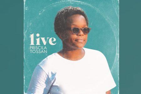 """""""PRISCILLA TOSSAN LIVE (AO VIVO)"""", ÁLBUM DA CANTORA PRISCILLA TOSSAN, CHEGA ÀS PLATAFORMAS DIGITAIS"""