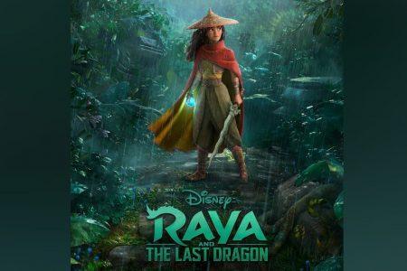 "JÁ ESTÁ DISPONÍVEL A TRILHA SONORA DO NOVO FILME DA DISNEY, ""RAYA AND THE LAST DRAGON"""