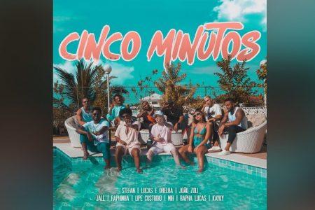 """""""CINCO MINUTOS"""" É A NOVA FAIXA E VIDEOCLIPE COLABORATIVO DE STEFAN, LUCAS E ORELHA, JOÃO ZOLI, JALL, RAPHINHA, LIPE CUSTÓDIO, MIH, RAPHA LUCAS E KAYKY"""