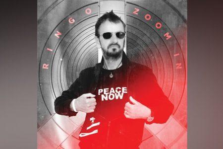 "JÁ ESTÁ DISPONÍVEL O EP ""ZOOM IN"", DE RINGO STARR"