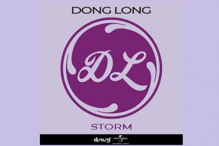 """""""STORM"""" É A NOVA FAIXA DO ARTISTA MUSICAL DONG LONG, DISPONÍVEL EM TODAS AS PLATAFORMAS DIGITAIS"""