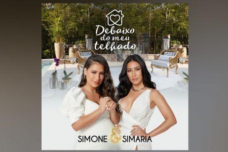 """SIMONE & SIMARIA APRESENTAM O ÁLBUM COMPLETO """"DEBAIXO DO MEU TELHADO"""" NOS APLICATIVOS DE MÚSICA"""