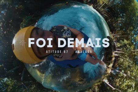 """ASSISTA AO VIDEOCLIPE DE """"FOI DEMAIS"""", MAIS UMA DAS FAIXAS DO EP """"ATITUDE NO ROLÊ – MATO"""", DO ATITUDE 67"""