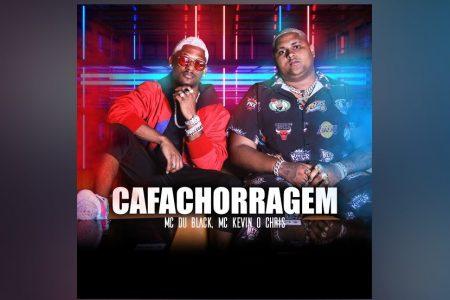 """MC DU BLACK, EM PARCERIA COM MC KEVIN O CHRIS, LANÇA O SINGLE E VIDEOCLIPE DE """"CAFACHORRAGEM"""""""