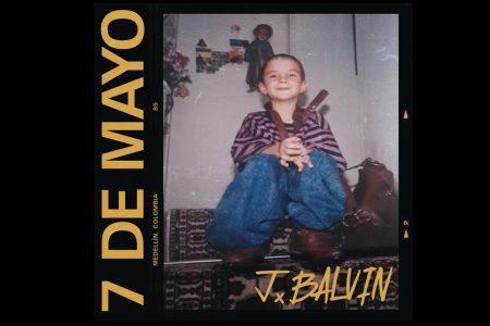 """O ASTRO J BALVIN CELEBRA SEU ANIVERSÁRIO COM O LANÇAMENTO DO SINGLE """"7 DE MAYO"""""""