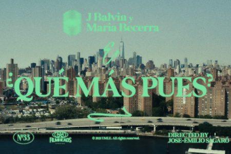 "J BALVIN LANÇA NOVO SINGLE E VÍDEO, ""¿QUÉ MÁS PUES?"", COM A NOVA ESTRELA ARGENTINA MARÍA BECERRA E CONQUISTA PRÊMIO NO IHEARTRADIO MUSIC AWARDS"
