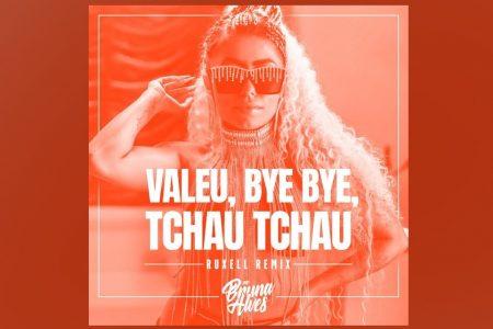 """MC BRUNA ALVES CONTA COM ASSINATURA DO DJ E PRODUTOR RUXELL NO LANÇAMENTO DO REMIX DE """"VALEU, BYE BYE, TCHAU TCHAU"""""""