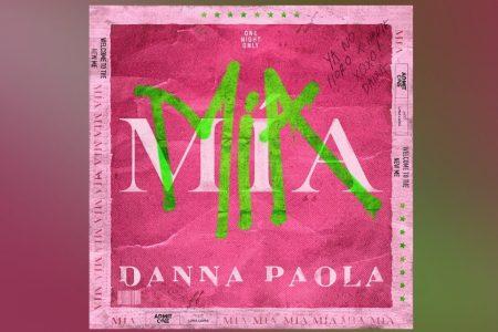 """DANNA PAOLA RETORNA COM O SINGLE """"MÍA"""", QUE CHEGA ACOMPANHADO DE CLIPE"""