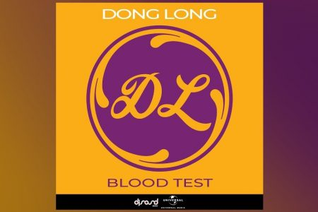 "OUÇA ""BLOOD TEST"", A NOVA FAIXA DO DJ E PRODUTOR DONG LONG"
