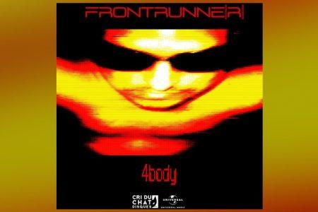 "O PROJETO MUSICAL FRONT RUNNE[R] APRESENTA A FAIXA ""4 BODY"""