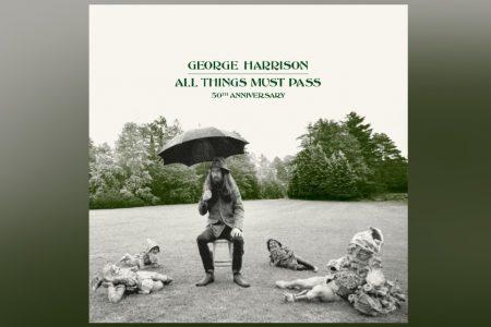 """A OBRA-PRIMA DE GEORGE HARRISON, """"ALL THINGS MUST PASS"""", SERÁ CELEBRADA COM UM CONJUNTO DE NOVAS EDIÇÕES NO SEU 50º ANIVERSÁRIO"""