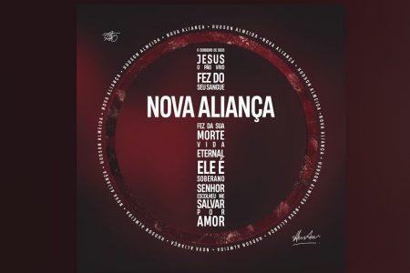 """O CANTOR HUDSON ALMEIDA DISPONIBILIZA A MÚSICA """"NOVA ALIANÇA"""""""