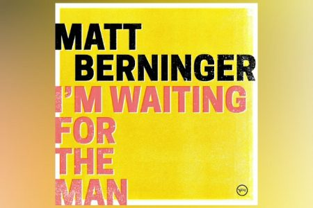 """VIRGIN ▪ MATT BERNINGER APRESENTA A CANÇÃO """"I'M WAITING FOR THE MAN"""", DO VELVET UNDERGROUND"""