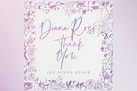 """""""THANK YOU"""", NOVO HIT DA DIVA DIANA ROSS, GANHA VERSÃO REMIX ASSINADA POR JAX JONES"""
