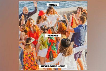 """O EP DE REMIXES DO SINGLE """"NEVER GOING HOME"""", DO KUNGS, JÁ PODE SER CONFERIDO"""