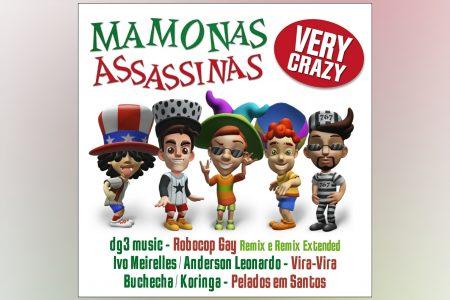 """MAMONAS ASSASSINAS GANHA RELEITURAS  MUITO ALÉM DO INUSITADO NO EP """"VERY CRAZY"""""""