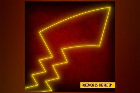 """CHEGA AOS APLICATIVOS DE MÚSICA """"THE RED EP"""", PARTE DAS CELEBRAÇÕES DE 25 ANOS DE POKÉMON"""
