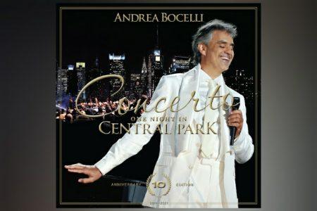 """ANDREA BOCELLI HOMENAGEIA UM DOS MAIORES ÁLBUNS AO VIVO DA HISTÓRIA, """"CONCERTO: ONE NIGHT IN CENTRAL PARK"""" – EDIÇÃO DE 10º ANIVERSÁRIO"""