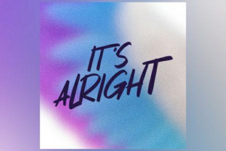 """""""IT'S ALRIGHT"""" É A NOVA FAIXA E LYRIC VIDEO DE JOHNNY ORLANDO"""